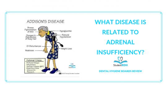 addison's disease, dental hygiene exam prep