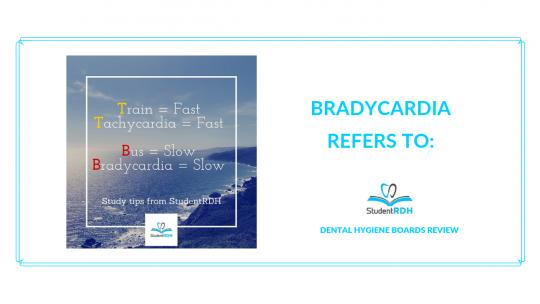 medical conditions, bradycardia, dental hygiene exam prep