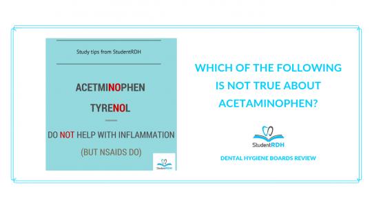 pharmacology, acetaminophen, dental hygiene exam prep