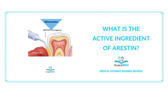 arestin, minocycline, dental hygiene exam prep