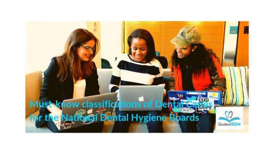 dental caries classification, dental hygiene exam prep
