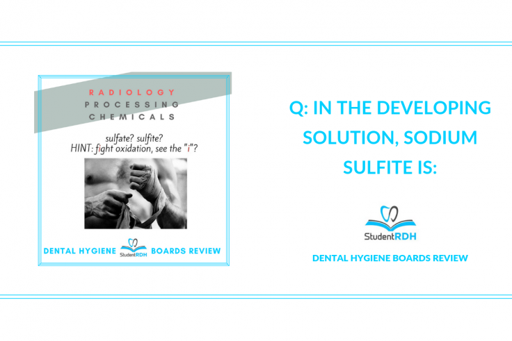 sodium sulfite dental hygiene exam prep